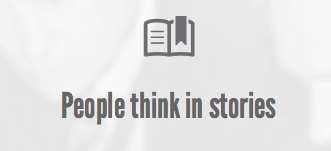 Think in stories. Tell yours.